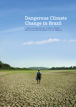 Dangerous Climate Change in Brazil: A Brazil-UK analysis of Climate Change and Deforestation impacts in the Amazon